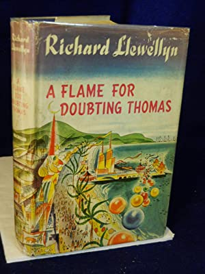 A Flame for Doubting Thomas: Llewellyn, Richard.