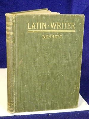 Preparatory Latin Writer. Bennett's Latin Series: Bennett, Charles E.