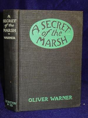 A Secret of the Marsh: Warner, Oliver