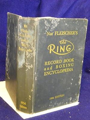 Nat Fleischer's The Ring: Record Book and Boxing Enclyclopedia, 1954 edition: Fleischer, Nat, ...