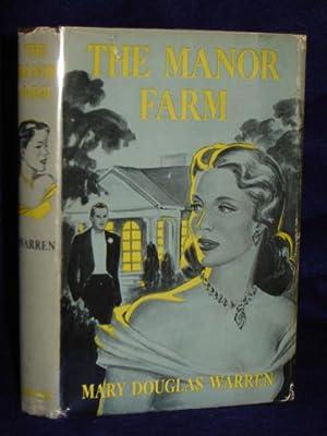 The Manor Farm: Warren, Mary Douglas