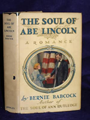The Soul of Abe Lincoln: Babcock, Bernie