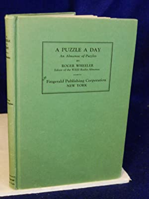 A Puzzle a Day: an Almanac of Puzzles: Wheeler, Roger