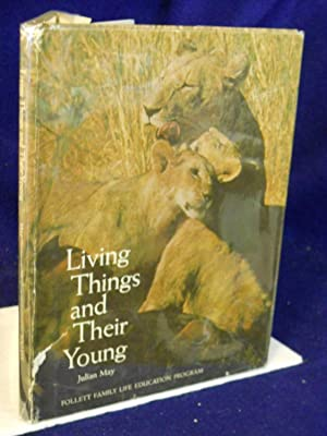 Living Things and Their Young: May, Julian