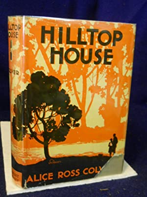 Hilltop House: Colver, Alice Ross