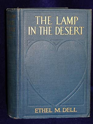 The Lamp in the Desert: Dell, Ethel M.