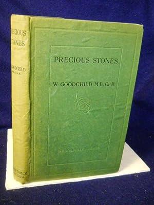 """Precious Stones [The """"Westminster"""" Series]: Goodchild, W."""
