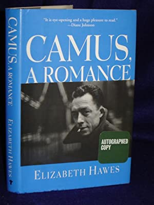 Camus, a Romance. SIGNED by author: Hawes, Elizabeth