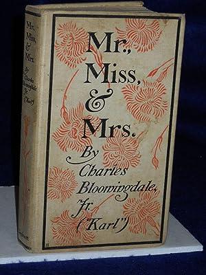 Mr., Miss & Mrs.: Bloomingdale, Charles, Jr. (