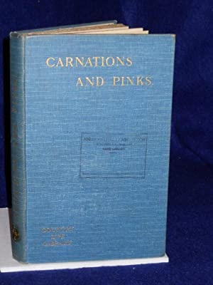 """Carnations, Picotees, and the Wild and Garden Pinks, written byseveral authorities (the """"..."""