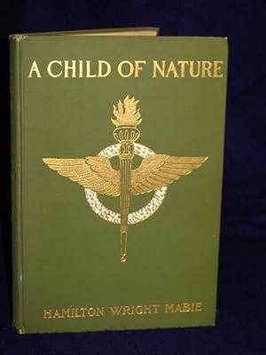 A Child of Nature: Mabie, Hamilton Wright
