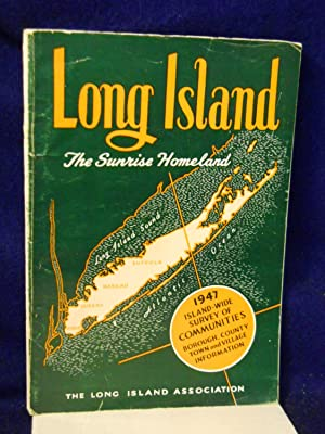 Long Island: an Island Empire of the Empire State, New York's Sunrise Homeland: Dobson, Meade ...