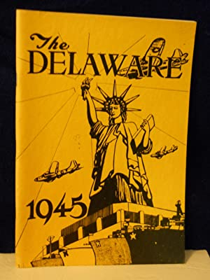 The Delaware 1945: The Class of 1945