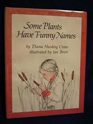Some Plants Have Funny Names: Cross, Diana Harding