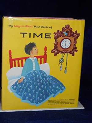 My Easy-to-Read True Book of Time: Ziner, Feenie & Elizabeth Thompson.