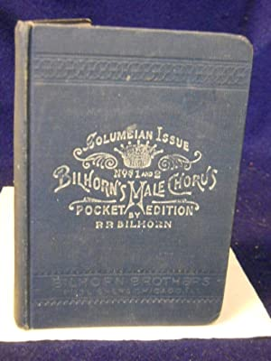 Bilhorn's Male Chorus Nos. 1 and 2: Bilhorn, P.P.