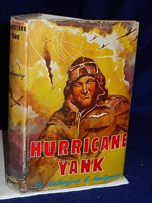 Hurrican Yank: Montgomery, Rutherford G.