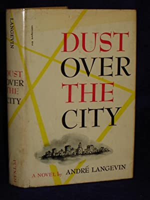 Dust Over the City: Langevin, Andre