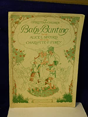 Baby Bunting: an operetta for children: McCord, Alice L.