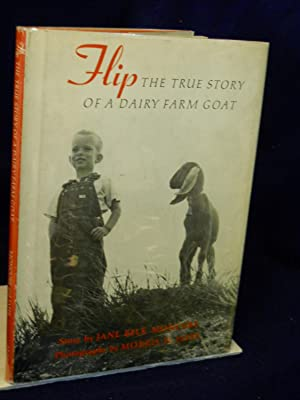 Flip: the true story of a dairy farm goat: Moncure, Jane Belk.