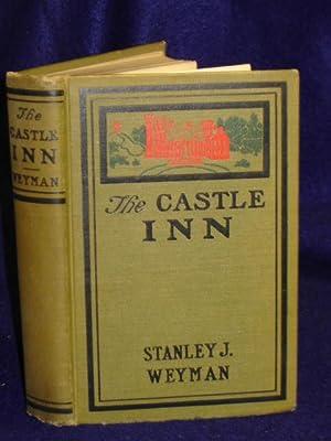 The Castle Inn: Weyman, Stanley J.