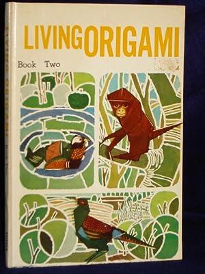 Living Origami, Japanese Folding: Book Two: Honda, Isao
