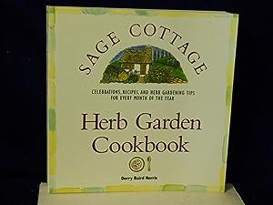The Sage Cottage Herb Garden Cookbook : Norris, Dorry Baird