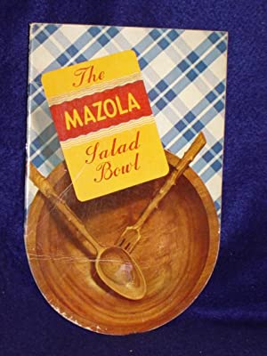 The Mazola Salad Bowl: Corn Products Refining