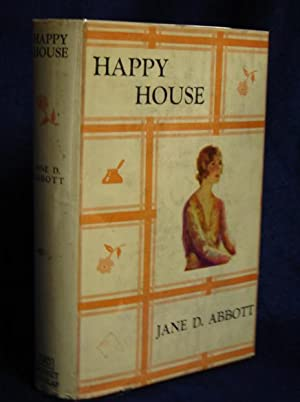 Happy House: Abbott, Jane D.