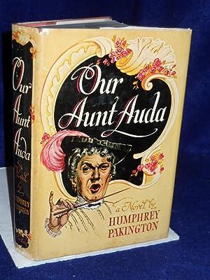 Our Aunt Auda: a Novel: Pakington, Humphrey
