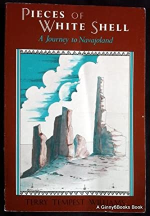 Pieces of White Shell: A Journey to Navajoland