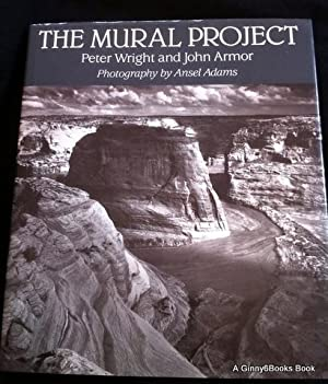 The Mural Project: Photography by Ansel Adams: Adams, Ansel;Wright, Peter;Armor,