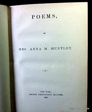 Poems: Huntley, Anna M.