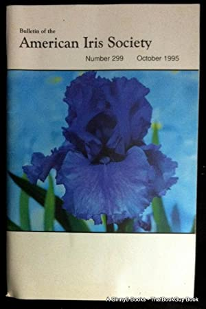 Bulletin of the American Iris Society Number 299 October 1995