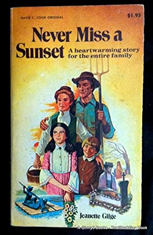 Never Miss a Sunset: Gilge, Jeanette