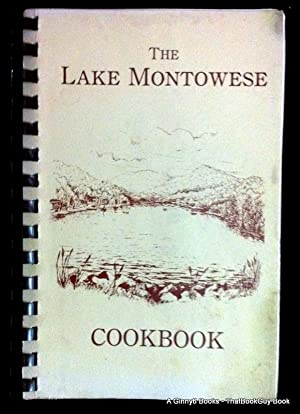 The Lake Montowese Cookbook: The Lake Montowese Cookbook