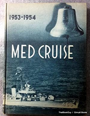 USS Waller DDE-466 1953-1954 MED Cruise Book (Original): U.S. Navy