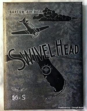 Bartow Air Base 1956 Swivel Head Yearbook