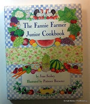 The Fannie Farmer Junior Cookbook: Joan Scobey
