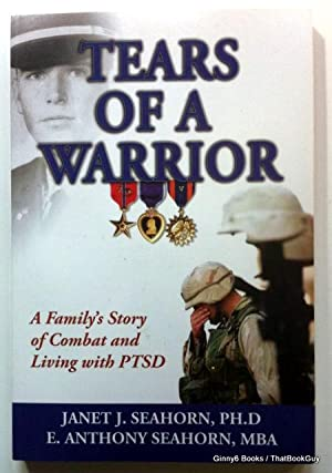 Tears of a Warrior: A Family's Story of Combat and Living with PTSD