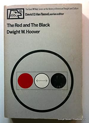 The red and the black (The Rand McNally series on the history of American thought and culture)