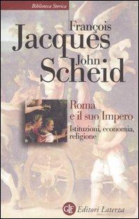 Roma e Il Suo Impero Roma e: jacques, François; Scheid,