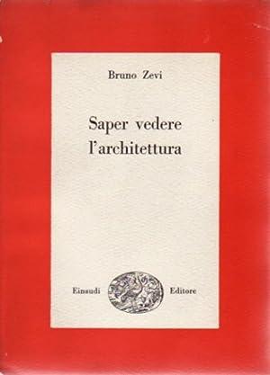 Saper vedere l 39 architettura di zevi abebooks for Bruno zevi saper vedere l architettura