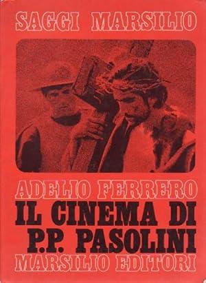 Il cinema di Pier Paolo Pasolini: Pasolini, Pierpaolo. (A