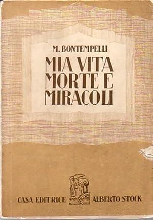 Mia vita morte e miracoli: Bontempelli, Massimo