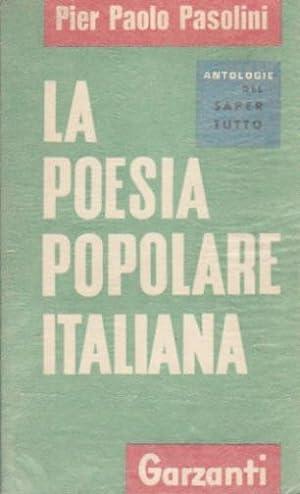 La poesia popolare italiana: Pasolini, Pier Paolo