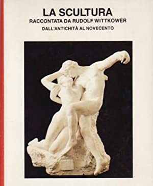 La scultura.: Wittkover, Rudolf