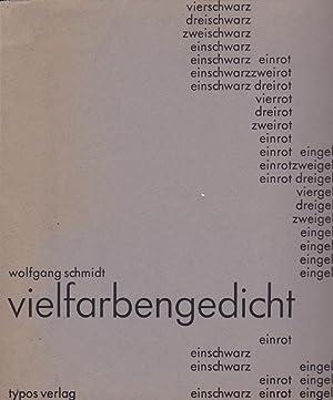 Vielfarbengedicht: Schmidt, Wolfgang