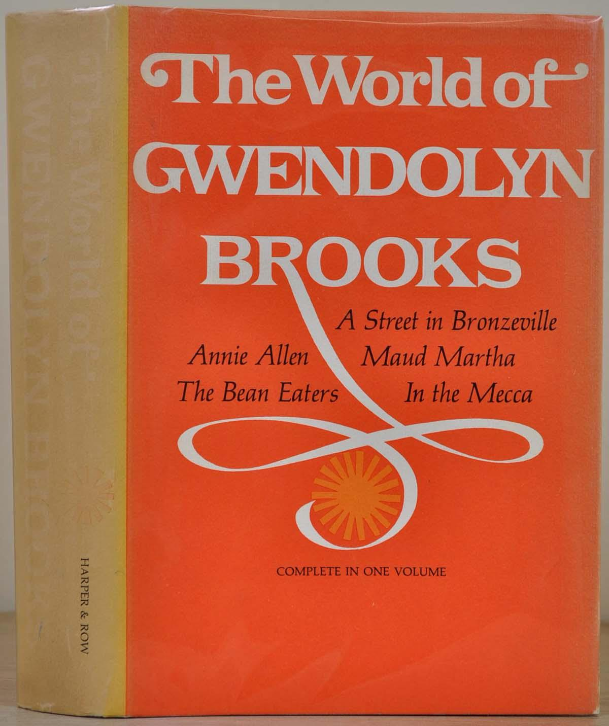 The World of Gwendolyn Brooks. Signed by Gwendolyn Brooks: Brooks, Gwendolyn