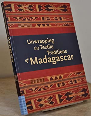 UNWRAPPING THE TEXTILE. Traditions of Madagascar. Signed by Chap Kusimba.: Kusimba, Chapurukha ...